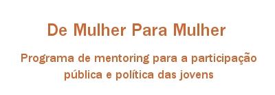 Programa de Mentoring para a participação pública e política das jovens